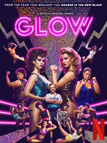 glow--the netflix series about lady wrestlers