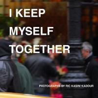 I Keep Myself Together Catalog