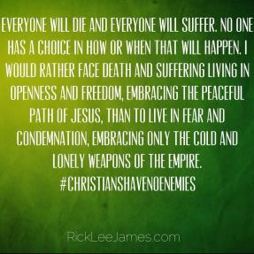 Christians Have No Enemies