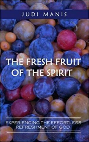 The Fresh Fruit of the Spirit