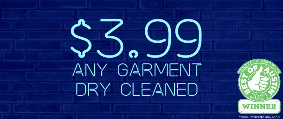 any garment $3.99 dry cleaned