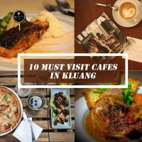 10 Must Visit Cafes in Kluang