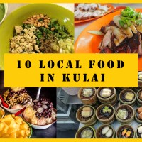 10 Local Food in Kulai