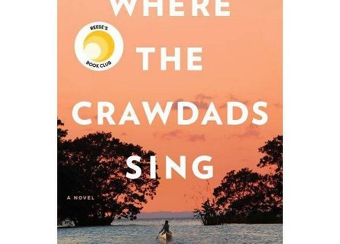 Recommended: Where the Crawdads Sing by Delia Owens