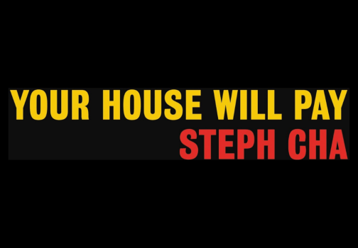 Recommended: Your House Will Pay by Steph Cha