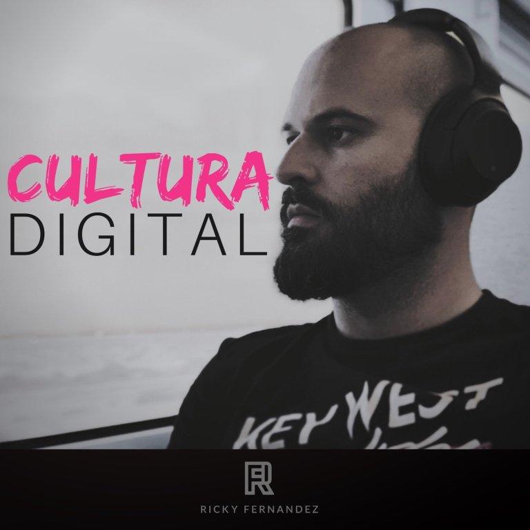 """El porqué de """"Cultura Digital"""" en un nuevo podcast"""