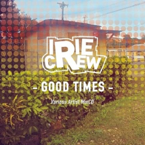 IrieCrewGoodTimes