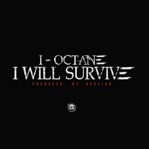 I-OctaneIWillSurvive