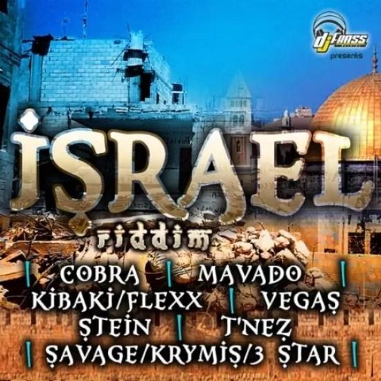 ISRAEL RIDDIM - 2010 - DJ FRASS (REQUESTED)   RIDDIMS WORLD