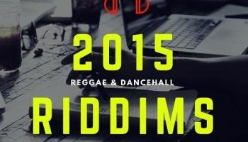 REGGAE & DANCEHALL RIDDIM INSTRUMENTALS 2014-2015 | RIDDIM WORLD