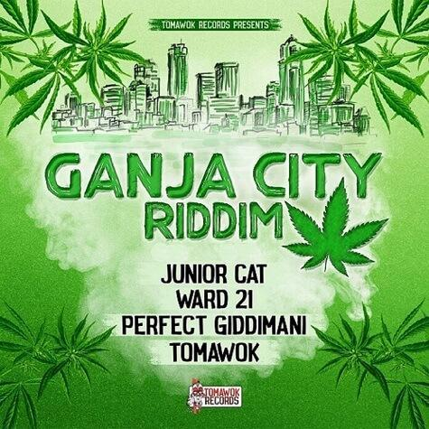 GANJA CITY RIDDIM - TOMAWOK RECORDS