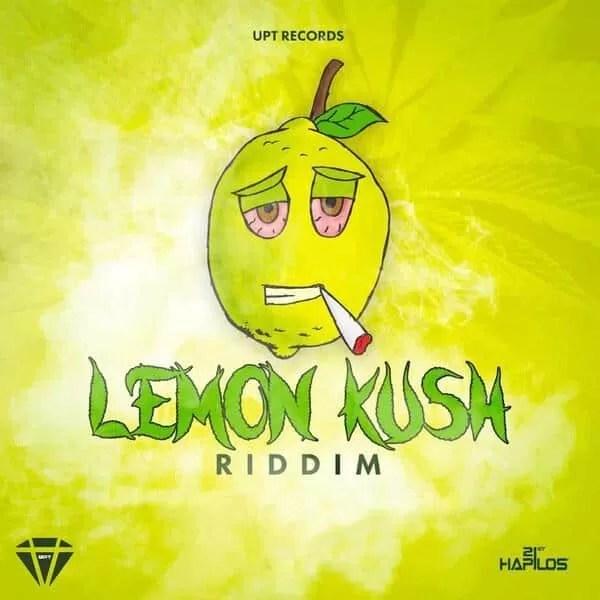 LEMON KUSH RIDDIM - UPT RECORDS