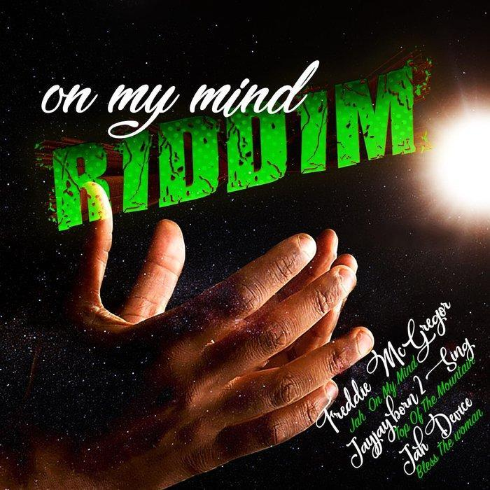 ON MY MIND RIDDIM - STINGRAY PRODUCTION