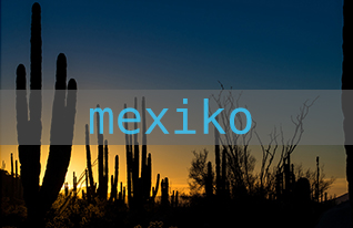 bereiste_laender – Mexiko