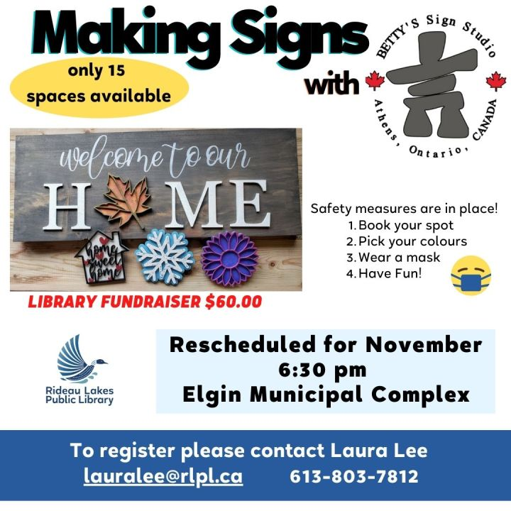 Making Signs with Betty's Sign Studio. Contact lauralee@rlpl.ca for more details