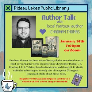 Author Talk with local fantasy author CHADHAM THOMAS on Zoom contact lauralee@rlpl.ca to register