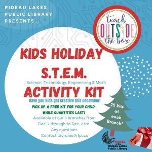 Kid Holiday STEM activity kits (only 25 kits per branch)- contact lauralee@rlpl.ca for more details