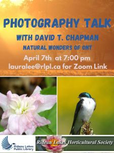 Photography TAlk with David t. Chapman natural wonders of ontario . April 7th at 7:00 pm lauralee@rlpl.ca for Zoom Link