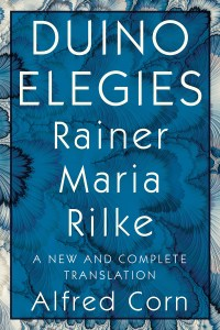Book cover of Duino Elegies by Rainer Maria Rilke a new and complete translation by Alfred Corn