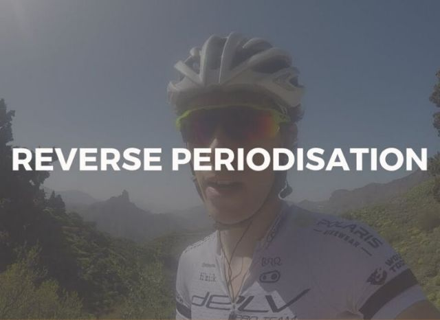 reverse periodisation