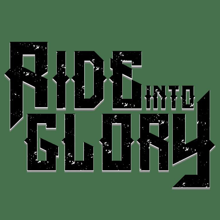 Ride Into Glory
