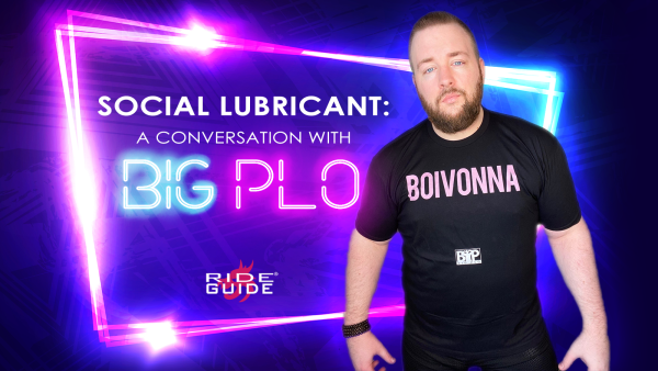 The RIDE Guide: Social Lubricant: A Conversation With Big Plo