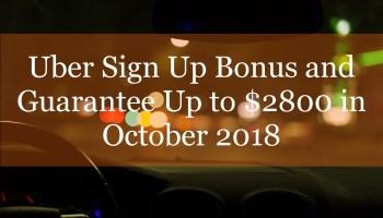 Uber Sign Up Bonus and Guarantee Up to $2000 in May 2018