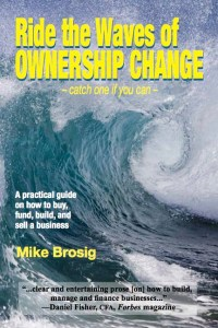 Ride the Waves of Ownership Change by Mike Brosig