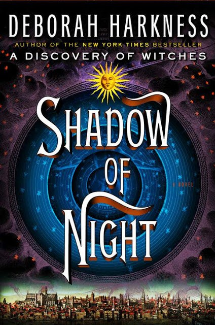 Shadow of Night: A Novel (All Souls Trilogy) by Deborah Harkness