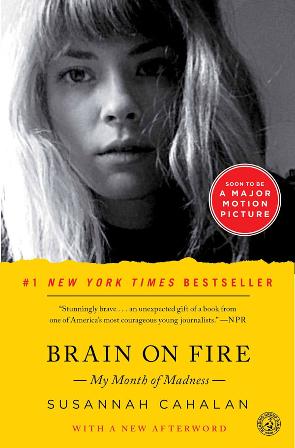 Brain on Fire: My Month of Madnesss | Susannah Cahalan