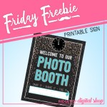 Friday Freebie: New Year's Eve Photo Booth Sign