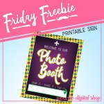 Friday Freebie: Mardi Gras Photo Booth Sign