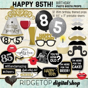 Ridgetop Digital Shop | 85th Birthday Party Photo Booth Props