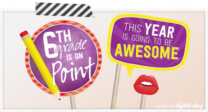 Ridgetop Digital Shop   Back to School - 6th Grade Photo Props