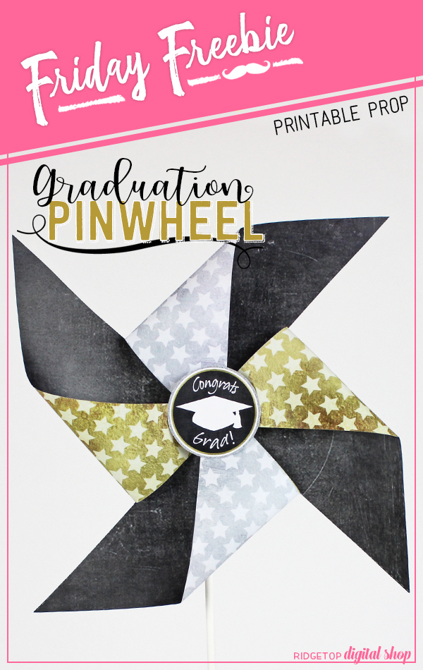 Ridgetop Digital Shop | Friday Freebie | Graduation Pinwheel | Graduation Free Printable
