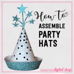 How to Assemble Party Hats