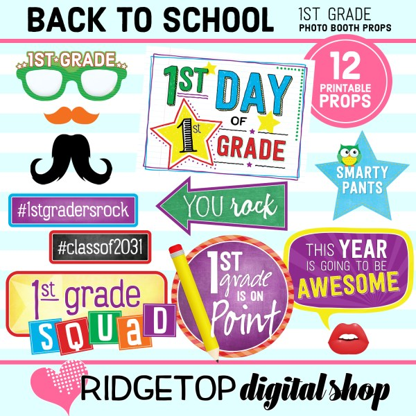 Ridgetop Digital Shop Back to School 1st Grade Printable Photo Booth Props