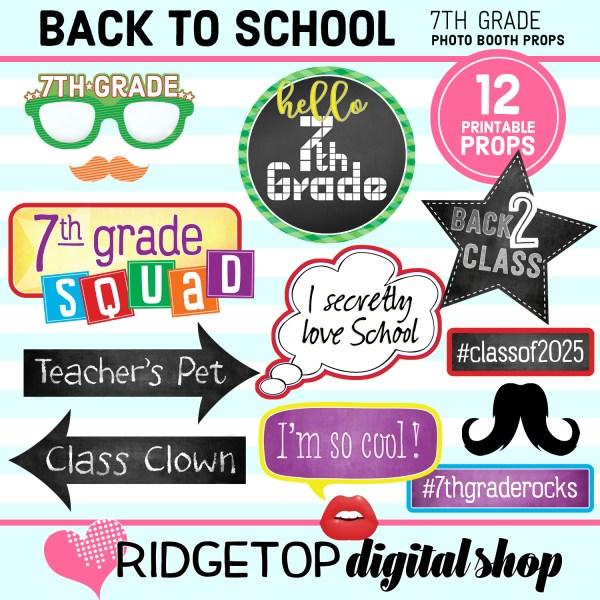 Ridgetop Digital Shop Back to School 7th Grade Printable Photo Booth Props
