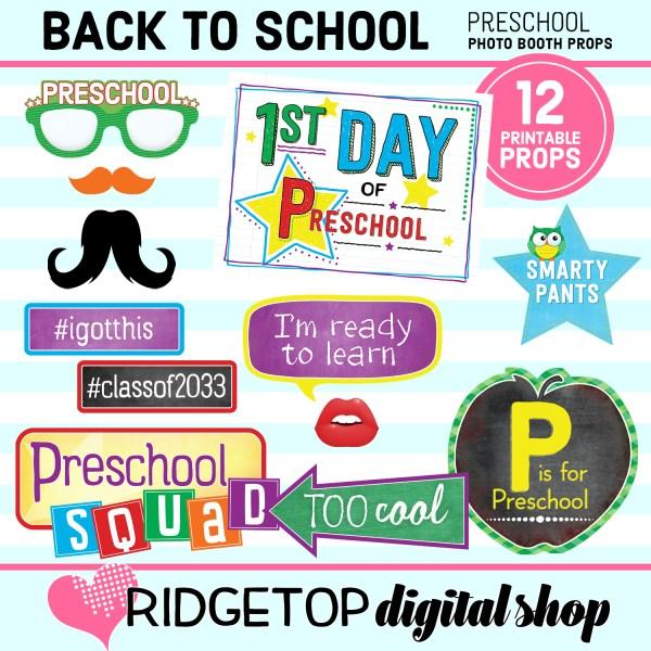 Ridgetop Digital Shop 1st Day of Preschool Printable Photo Booth Props