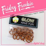 Friday Freebie: Glow Party Treat Bag Topper