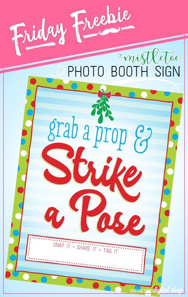 Mistletoe Photo Booth Sign Free Printable | Christmas Photo Booth Free Printable | Holiday Party Idea | Ridgetop Digital Shop