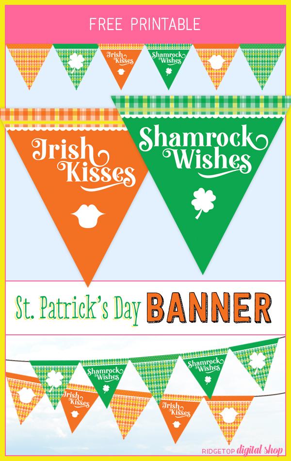 St. Patrick's Day Printable Banner | Free Printable Flag Garland | Irish Kisses | Shamrock Wishes | Ridgetop Digital Shop