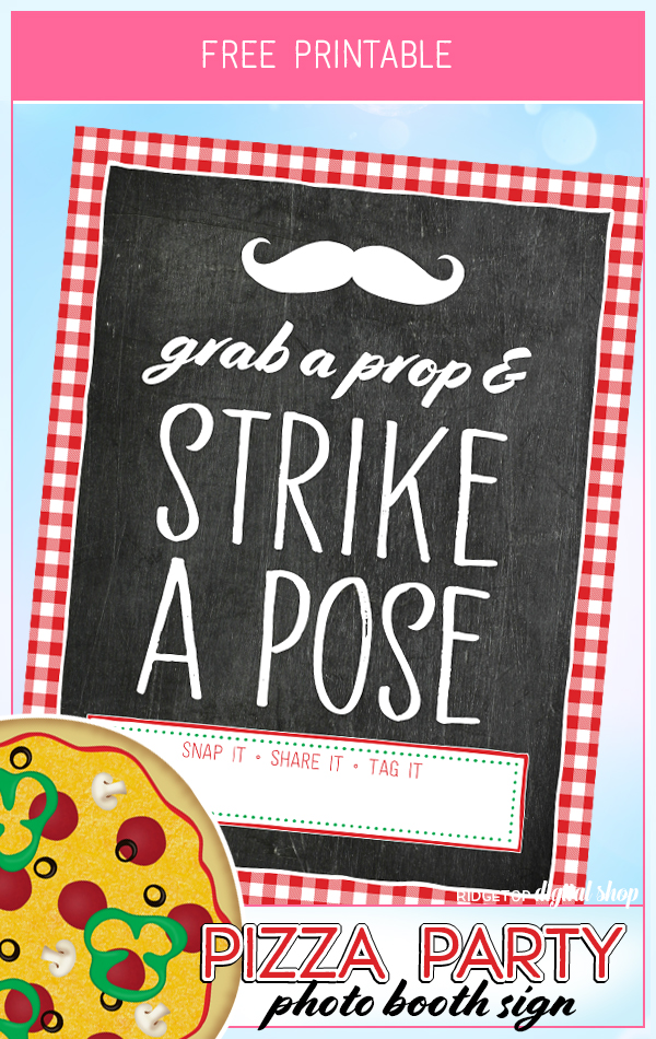 Pizza Party Photo Booth Sign Free Printable | Grab a Prop and Strike a Pose |  Ridgetop Digital Shop