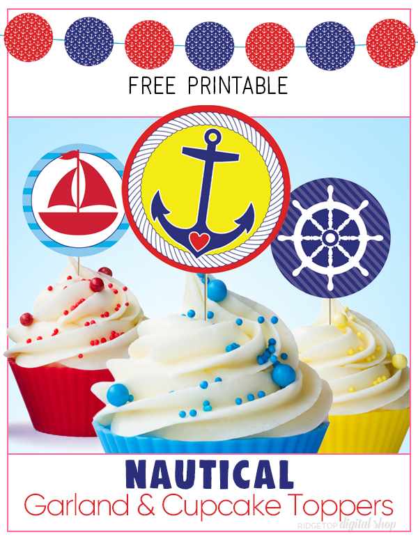 Nautical Garland and Cupcake Toppers Free Printable | Nautical birthday | Nautical baby shower | Nautical party idea | Free party printable | Ridgetop Digital Shop