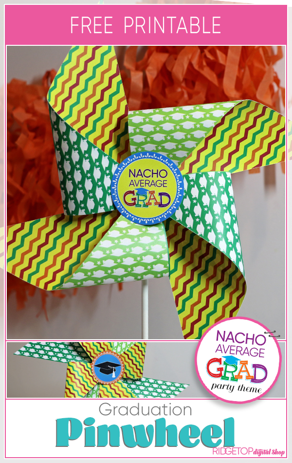 Nacho Average Grad Pinwheel Free Printable | Taco Bout a Graduation | Taco Party Decor | Taco Grad Photo Booth Prop | Ridgetop Digital Shop