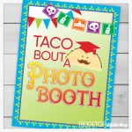 Taco Bout a Photo Booth Sign Free Printable