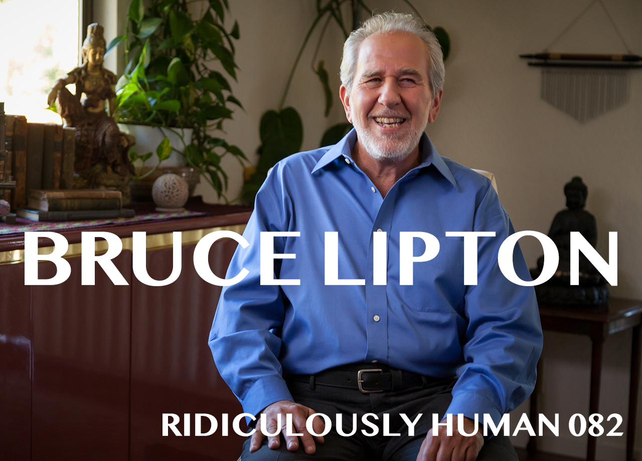 Bruce Lipton - Stem Cell Researcher and Author of Biology of Belief