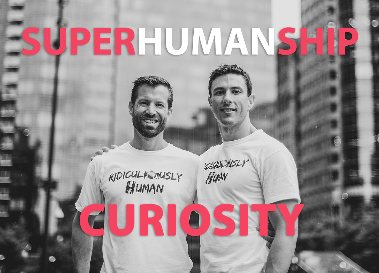 Superhumanship#14 - Curiosity and Communication - For New Age Micro-Leaders and Micro-Influencers