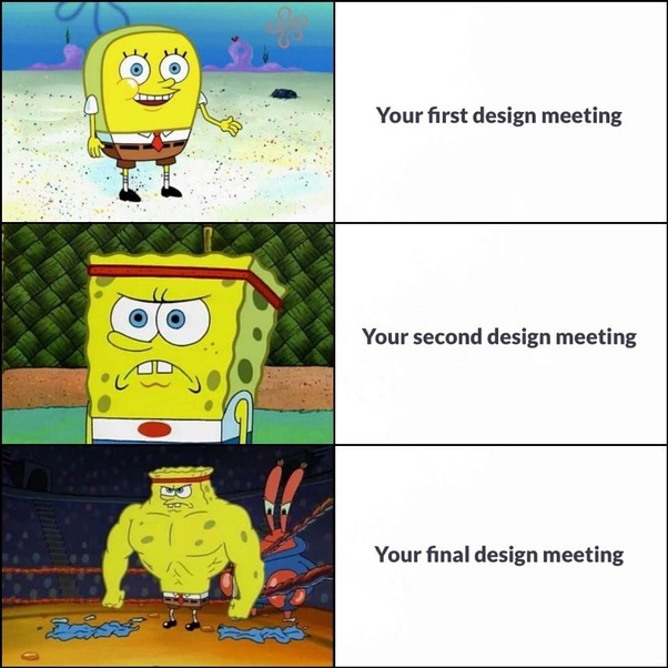 Meme of designer growing tough after series of meetings