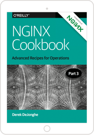 NGINX Cookbook (Part 3): Advanced Recipes for Operations